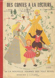 Manuels anciens: Ritter, Carré-Chapron, Des contes à la lecture ou la nouvelle journée des tout-petits (méthode mixte) 1955