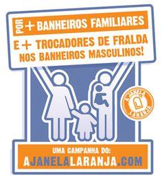 Campanha do Janela Laranja para mais banheiros familiares e trocadores de fraldas nos banheiros masculinos