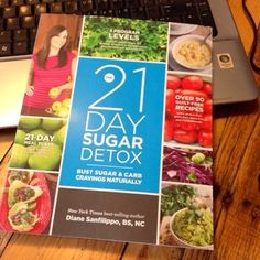Images about 21 day sugar detox on pinterest 21 day sugar detox