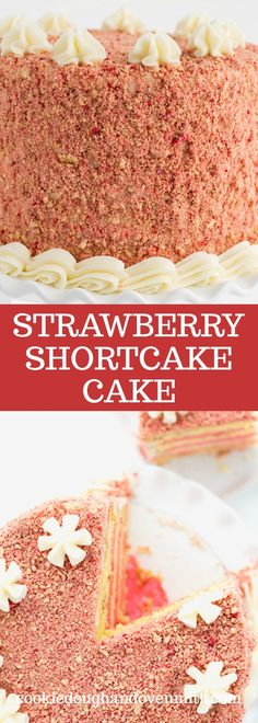 This strawberry shortcake cake recipe is made with a yellow cake mix stuffed with golden oreos, frosted with a pink strawberry frosting, and coated with a strawberry shortcake crumb. It's so delicious and so EASY to make! If you love golden Oreos and strawberries, this is the layered cake for you! #strawberry #strawberries #cookies #cake