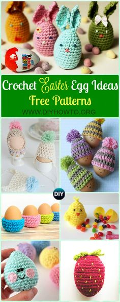 Crochet Easter Egg Ideas Free Patterns: Crochet Easter Egg Cozy, Holder, Hat, Tray Free Patterns, Easy and fun Easter Crochet Projects