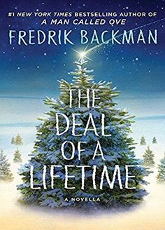 "From the publisher: ""The #1 New York Times bestselling author of A Man Called Ove and Beartown delivers an insightful and poignant holiday novella about a man who sacrificed his family in the single-minded pursuit of success and the courageous little girl fighting for her life who crosses his path."