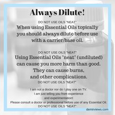 dilute essential oil before use