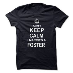 I Can't Keep Calm I Married A Foster T-Shirts, Hoodies. Check Price Now ==►…