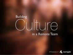 Building Culture in a Remote Team