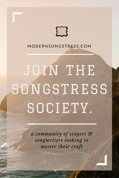 Join The Songstress Society | Modern Songstress Blog
