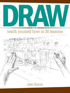 Draw: Teach Yourself How in 30 Lessons | NorthLightShop.com