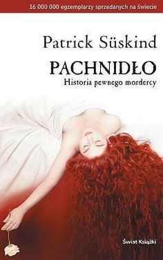 Pachnidło: historia pewnego mordercy - Patrick Suskind (Perfume: the story of a murderer) Patrick Suskind, Book Worms, My Books, Reading, Book Covers, Fun, Perfume, Movies, Design