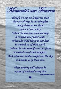 Memories Last Forever poem. Welcome to repin and share enjoy