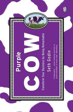 Purple Cow by Seth Godin. This is a book about what it takes to create and sell something remarkable. It is a manifesto for marketers who want to make a big difference to their company by helping create products and services that are worth marketing in the first place.