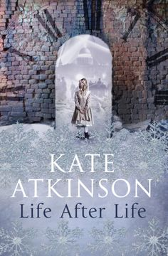 Life After Life - time travel and the after life is a new theme in fiction