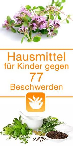 Hausmittel für Kinder gegen 77 Beschwerden The Effective Pictures We Offer You About baby care tips parenting A quality picture can tell you many things. You can find the most beautiful pictures that Baby Health, Kids Health, Children Health, Healthy Kids, Healthy Living, Baby Care Tips, Baby Tips, Childhood Obesity, Natural Make Up