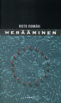 Risto Isomäki: Herääminen Authors, Reading, Reading Books, Writers