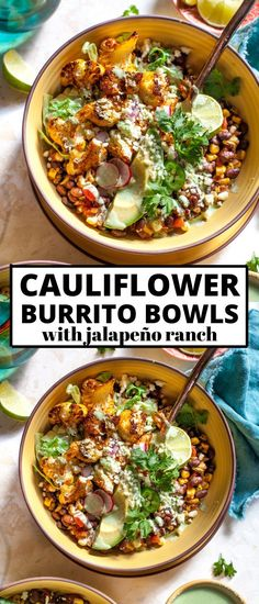 Cauliflower Burrito Bowls with Jalapeño Ranch are the ultimate vegetarian and gluten free weekday meal. Spice-roasted cauliflower, chipotle-style black beans, fire-roasted corn, and a creamy, yogurt-based ranch dressing. for dinner for two main dishes Veggie Dishes, Veggie Recipes, Mexican Food Recipes, Whole Food Recipes, Healthy Dinner Recipes, Cooking Recipes, Vegetarian Dinners, Vegetarian Recipes, Low Calorie Vegetarian Meals