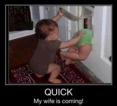 funny baby pictures with captions | Go Fast My Wife Is Coming – Demotivational Posters. A cute little ...
