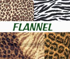 Everyone loves flannel and we have found some wonderful fabric; animal prints as well as solids.