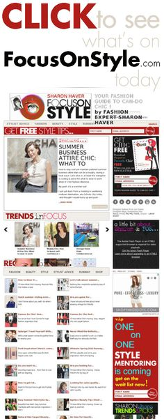 Click to see what's on www.FocusOnStyle.com today!  #stylistadvice @fashion #style #stylist