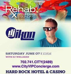 DJ Ikon Saturday June 7th at REHAB Las Vegas. 702.741.CITY(2489) City VIP Concierge for Cabanas, Daybed and Bungalow reservations and the Best of Any & Everything Fabulous in Las Vegas!!! #REHABLasVegas #VegasCabanas.com #VegasPoolParties #CityVIPConcierge *CALL OR CLICK TO BOOK* http://www.cityvipconcierge.com/las-vegas-pools-cabanas.html