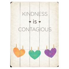 Kindness is Contagious Wall Decor