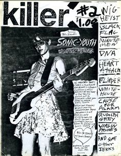 Issue #2 of Thurston Moore's Killer fanzine
