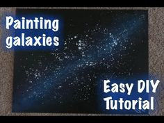Painting Galaxies: Easy DIY, Step-by Step Tutorial – Elizabeth Doyle - Space Galaxy Painting Acrylic, Acrylic Painting Lessons, Diy Painting, Tole Painting, Painting Tutorials, Diy Galaxy, Galaxy Art, Galaxy Crafts, Oil Pastel Landscape