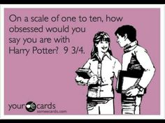 Haha Harry Potter nerdisms...I'd actually choose 102 out of 10