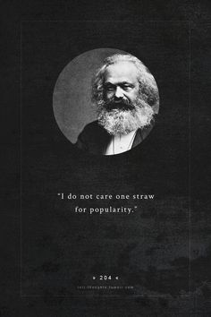 intj-thoughts: famous intj - karl marx (1818 - 1883) a German philosopher, economist, sociologist, historian, journalist, and revolutionary socialist. more quotes [typed by celebritytypes]