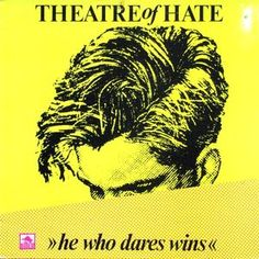 Theatre Of Hate - He Who Dares Wins: buy LP, Album at Discogs #TheatreOfHate #PostPunk #VinylRecords