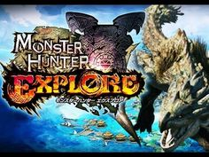 MONSTER HUNTER EXPLORE Gameplay Trailer