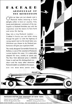 """""""Packard...Aristocrat of the Metropolis""""...ad from Packard Motor Car Company of New York for the Packard Convertible Victoria  by Rollston...$6620 delivered (500×721)"""