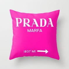 PINK PRADA MARFA Throw Pillow