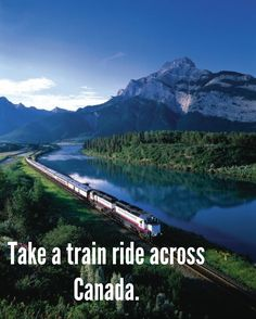 Bucket List take a train ride across Canada