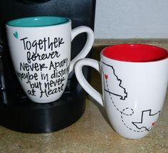 Together forever never apart, maybe in distance but never at Heart.  Adorable mug!  I want, I want!