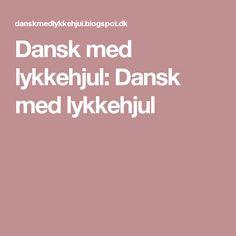 Dansk med lykkehjul: Dansk med lykkehjul