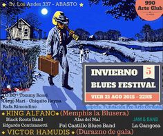 INVIERNO BLUES FESTIVAL VIER 21 AGO 2015 - 22HS 5 990 Arte Club 15 ...