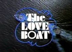 1970S Sitcoms - THE LOVE BOAT, I watched a lot of shows made for adult's I should of just read books:)