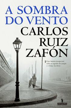 A Sombra do Vento - Carlos Ruiz Zafón ~ Bebendo Livros