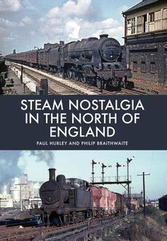 Steam Nostalgia in the North of England is a pictorial story of British Railways in the north-west of England in those heady days when steam ruled the rails.