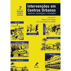Intervenções em Centros Urbanos. Objetivos, Estratégias e... https://www.amazon.com.br/dp/8520437672/ref=cm_sw_r_pi_dp_x_OVw3zbCYGHANY