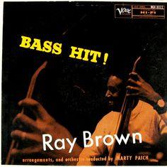 "Ray Brown: Bass Hit! - Verve 8022 [12"" LP] 1957 // Photo: Herman Leonard"