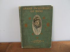 An Old Sweetheart of Mine by James Whitcomb Riley by jessamyjay on Etsy