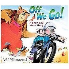 Off We Go!: A Bear and Mole Story by Will Hillenbrand