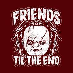 06b59264 Friends Til The End Chucky T-Shirt - FiveFingerTees.com Bride Of Chucky,