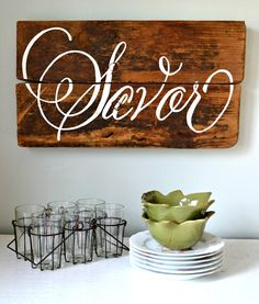 Savor wood sign