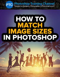 In this Tutorial, you will learn two techniques to match the image size (or document size) of another.