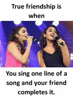 Yaa I remember I sing 1 line & (priyanka & amisha) (purva & sanchi) my friend sing 1 line Best Friend Quotes Funny, Besties Quotes, Funny Quotes, Qoutes, Crazy Girl Quotes, Girly Quotes, Crazy Friends, True Friends, Reality Quotes