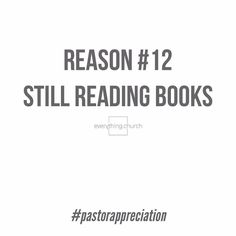 We appreciate our pastorsReason #12   Still reading books.   Another Barnes and Noble bites the dust but you are faithfully reading away; increasing your knowledge and wisdom to faithfully lead your flock so thanks!  // everything.church   #everythingchurch #pastorappreciation #thankyou #pastorappreciationmonth #leadership #pastors #church #ministry #churchleaders #churchstaff #leadpastors #studentpastors #stumin #nextgen #studentmin #youthmin #kidsmin #communication #team #volunteers…