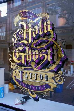 Holy Ghost Tattoo Gold Leaf Window Signwriting by Paul Banks - Holy Ghost Tattoo Gold Leaf Window Signwriting by Paul Banks - Tattoo Signs, Tattoo On, Painted Letters, Hand Painted Signs, Paul Banks, Tattoo Shop Decor, Hand Lettering Fonts, Tattoo Typography, Ghost Tattoo