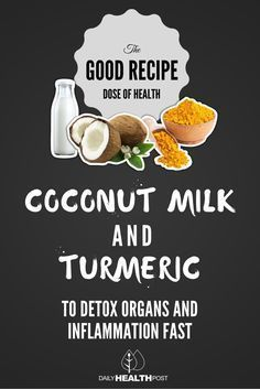 Coconut Milk and Turmeric Recipe to Detox Organs and Fight Inflammation Fast (1)-PIN