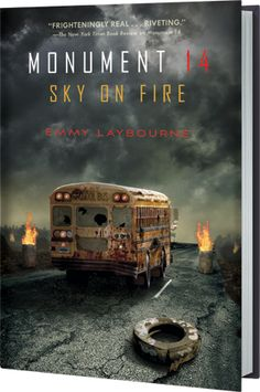 Monument 14: Sky on Fire by Emmy Laybourne is on sale May 28! #yalit